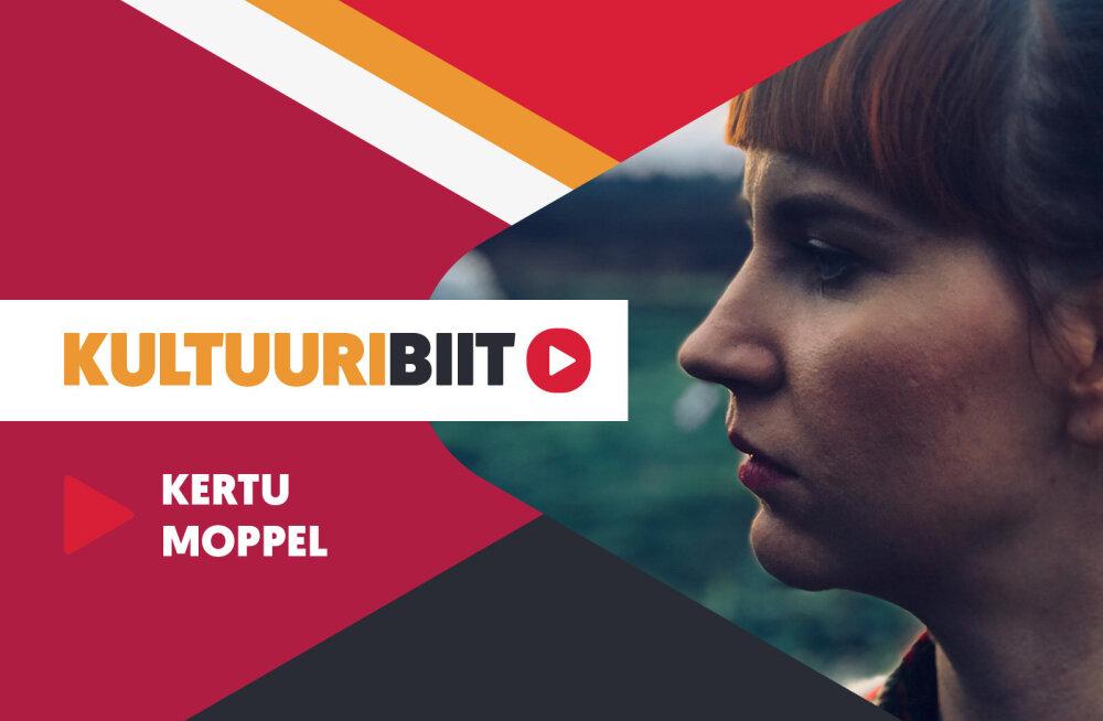 UUS RUBRIIK | Kultuuribiit: Kertu Moppeli playlist