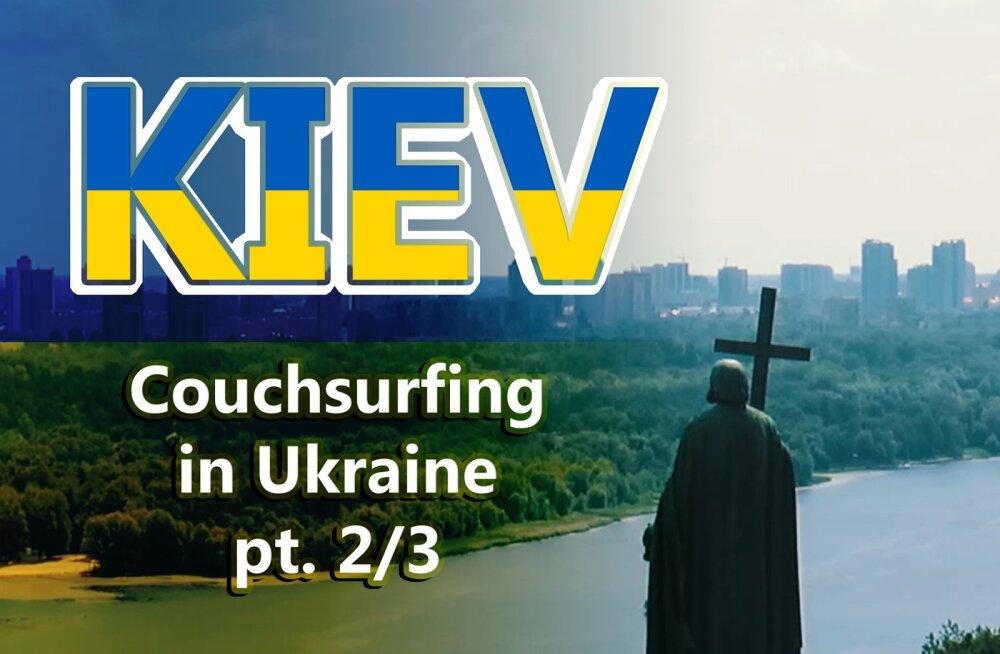 SELJAKOTIDUO SEIKLUSED | Annika ja Frank tutvustavad Kiievit nii tema võlus kui ka valus