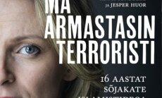 """Ma armastasin terroristi! Lugu rootslannast, kes leidis omale """"unistuste mehe"""""""