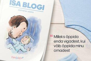 Isa blogi: näen lihtsalt nalja seal, kus Esileedi ammu nutab