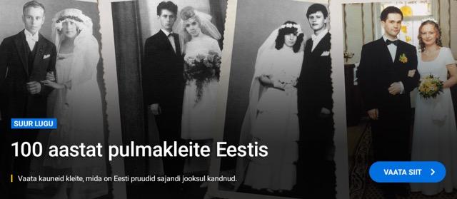 100 aastat pulmakleite Eestis